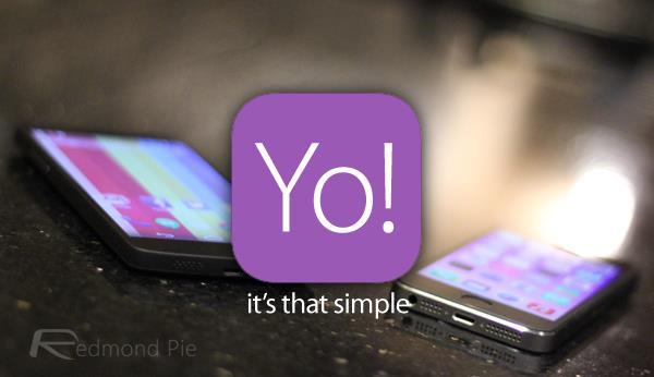 """Yo - ứng dụng """"ngớ ngẩn"""" đã từng là một hiện tượng"""